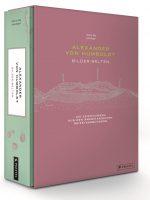Alexander von Humboldt - Bilder-Welten von Ottmar Ette